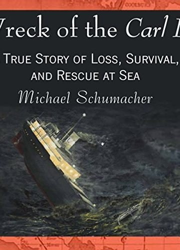 Wreck of the Carl D. — A True Story of Loss, Survival, and Rescue at Sea