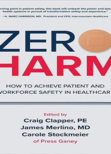 Zero Harm | How to Achieve Patient and Workforce Safety in Healthcare