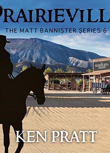 Prairieville — Matt Bannister Series Book 6